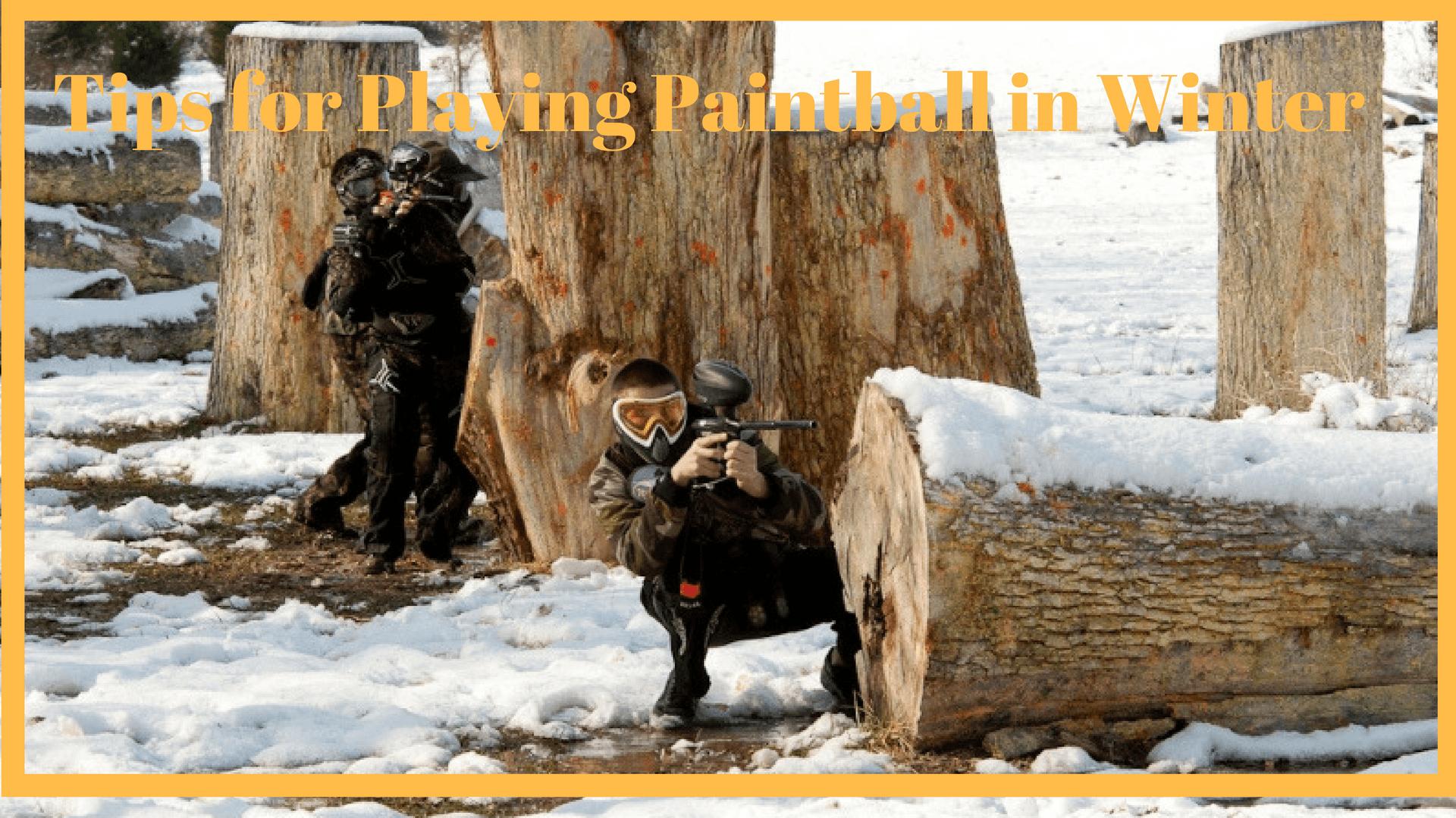 winter paintball tips