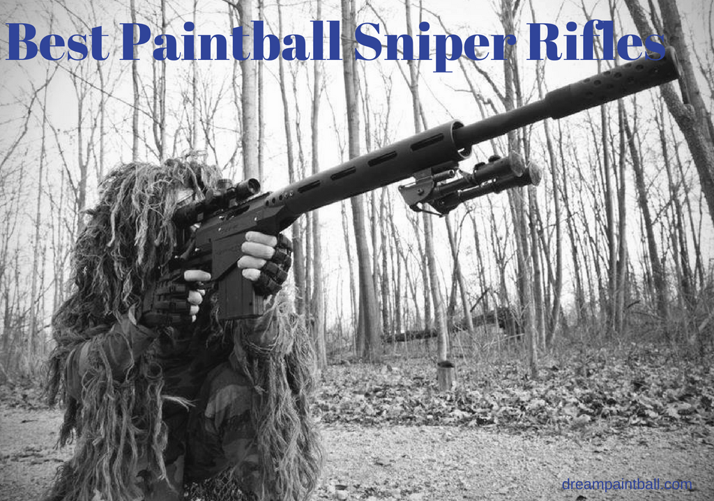 Best Paintball Sniper Rifle in 2018